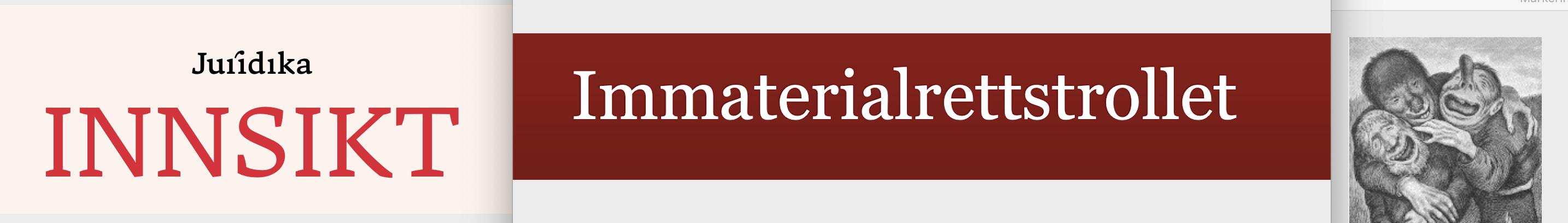 Nytt i immaterialrett, designrett, varemerkerett og markedsføringsrett